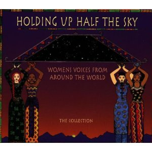 Image for Holding Up Half The Sky  Women's Voices From Around The World